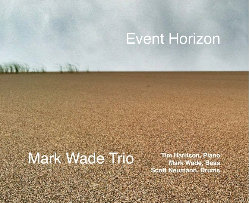 "Mark Wade Album- Event Horizon: ""lyrischer Bass"""